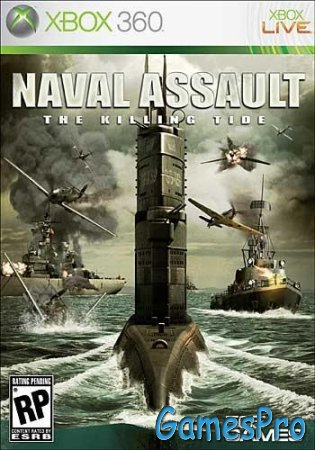 Naval Assault: The Killing Tide (2010/PAL/NTSC-U/XboX360)