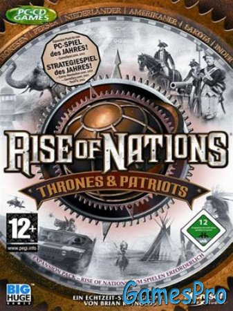Rise of Nations: Thrones and Patriots (ENG/RUS)