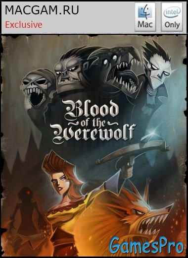Blood of the Werewolf (2013/MacOS/FULL ENG/Wineskin)