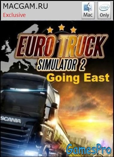 Euro Truck Simulator 2: Going East (2013/MacOS/RUS/ENG/Wineskin)