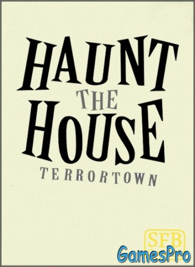 Haunt the House: Terrortown (2014/ENG)